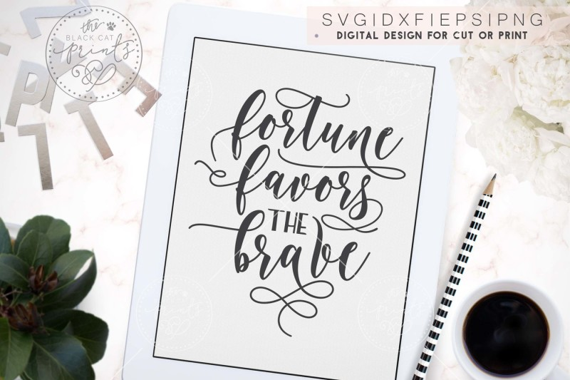 fortune-favors-the-brave-svg-dxf-eps-png