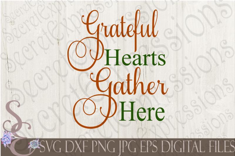 grateful-hearts-gather-here-svg
