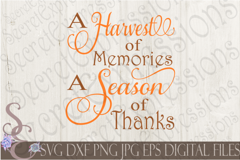 a-harvest-of-memories-a-season-of-thanks-svg