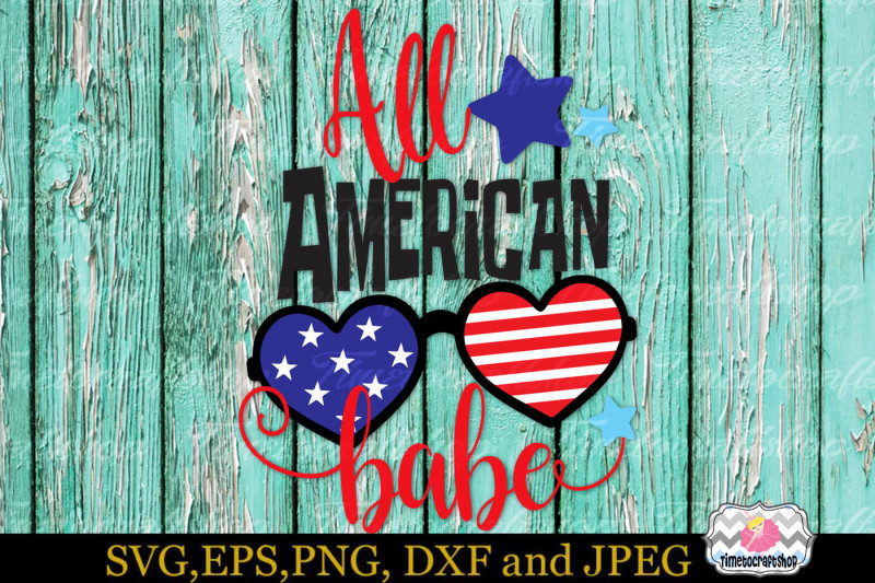 svg-dxf-eps-and-png-cutting-files-fourth-of-july-all-american-babe