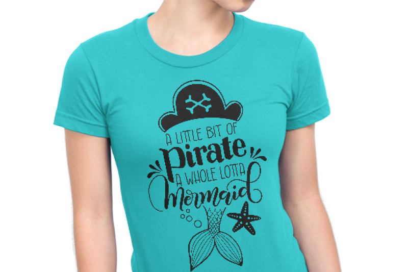 a-little-bit-of-pirate-a-whole-lotta-mermaid-hand-lettered-cut-file