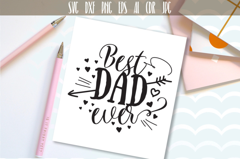 best-dad-ever-svg-cutting-file-fathers-day-svg