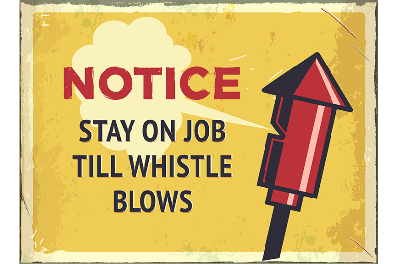 grunge-retro-metal-sign-with-notice-stay-on-job-till-whistle-blows