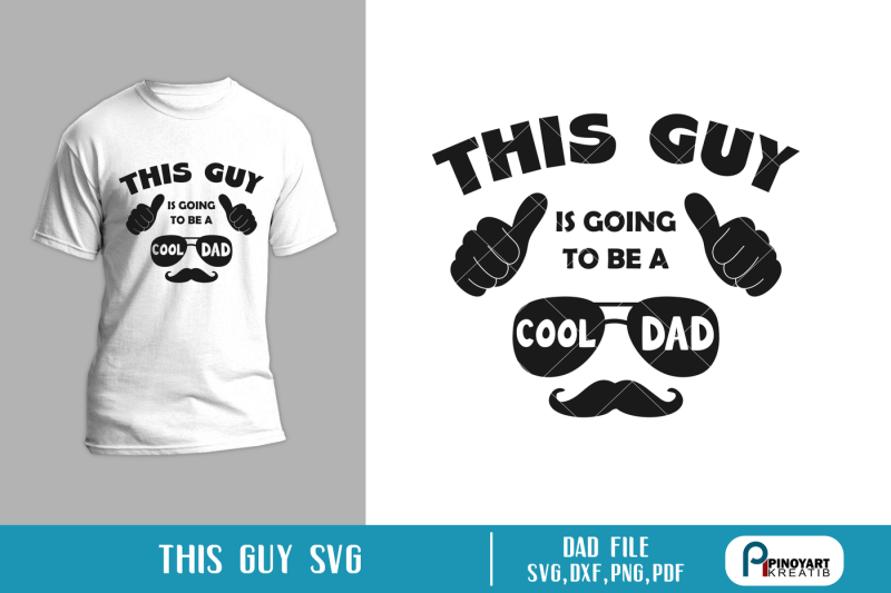 dad-svg-daddy-svg-this-guy-is-going-to-be-a-dad-svg-daddy-svg-file
