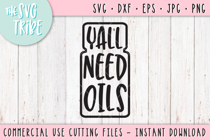 yall-need-oils-svg-dxf-png-eps-jpg-cutting-fil