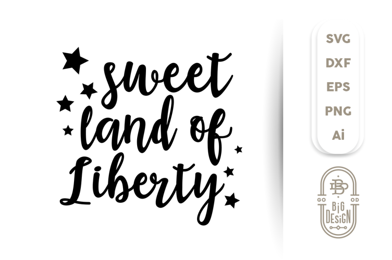 4th-of-july-svg-cut-file-sweet-land-of-liberty