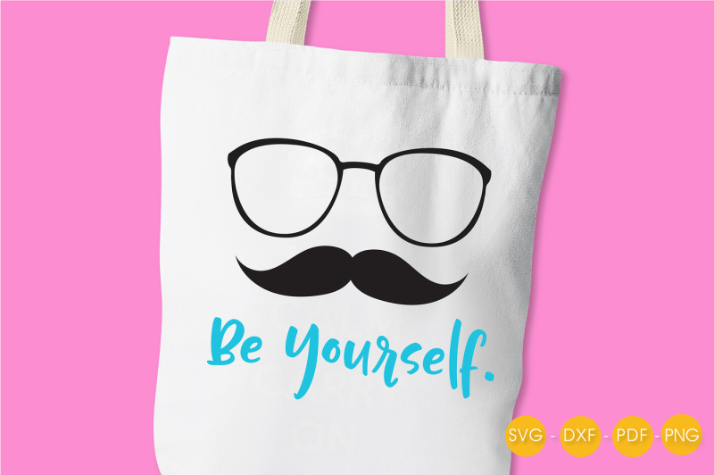 be-yourself-svg-png-eps-dxf-cut-file