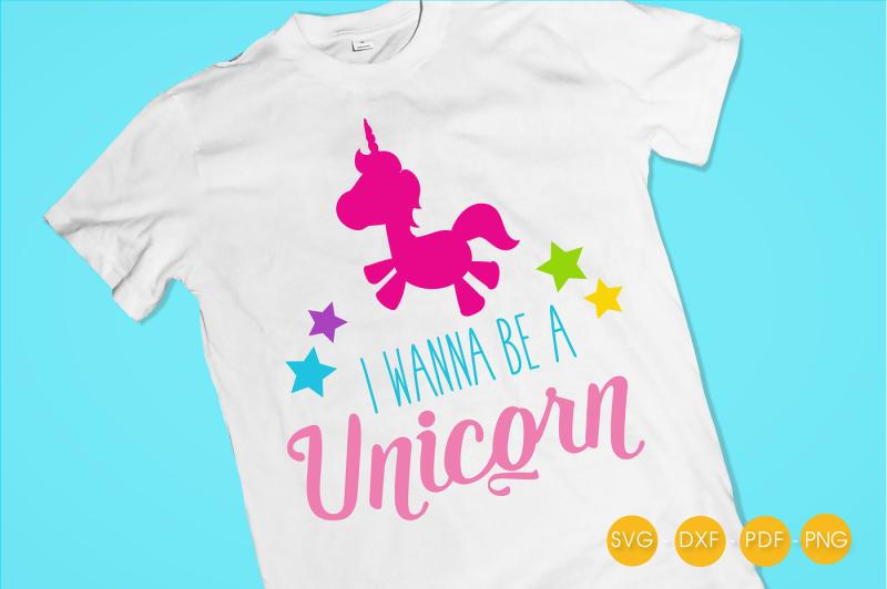 i-wanna-be-a-unicorn-svg-png-eps-dxf-cut-file