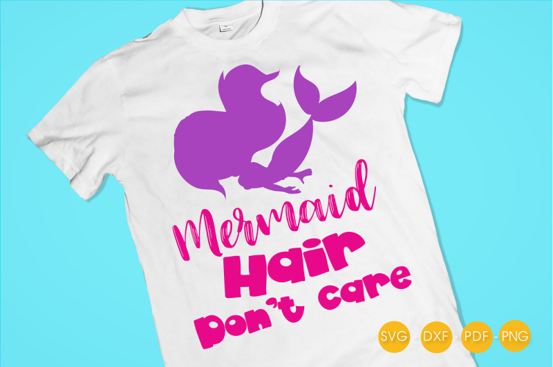 mermaid-hair-don-t-care-svg-png-eps-dxf-cut-file