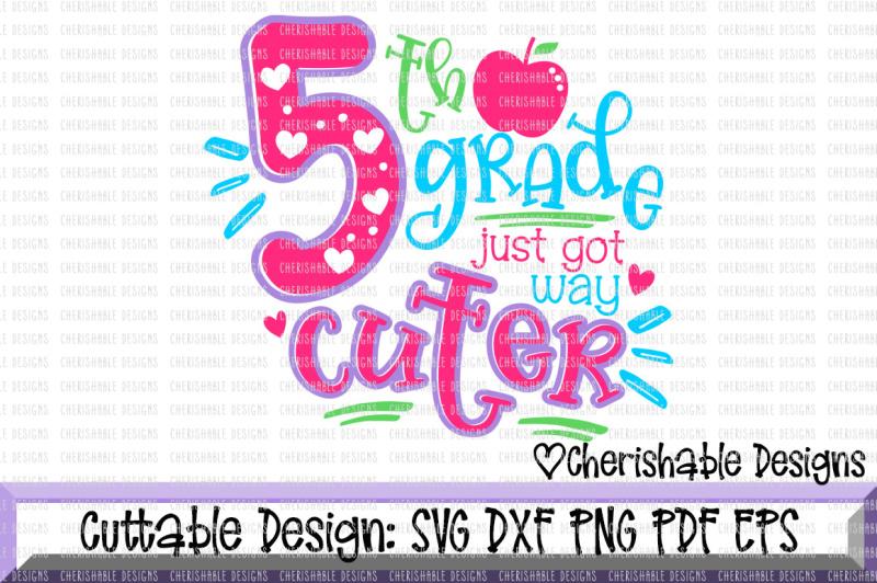 5th-grade-just-got-way-cuter-svg