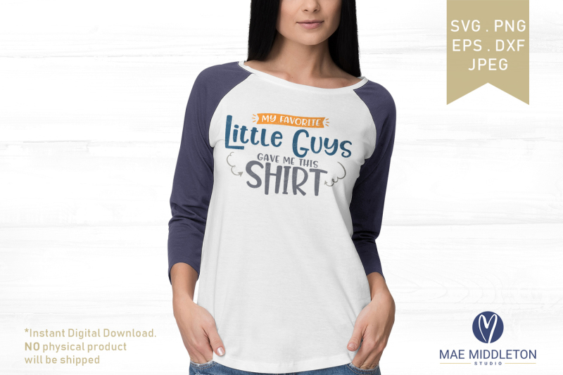 my-favorite-little-guys-gave-me-this-shirt-jpg-png-dxf-eps-svg-f