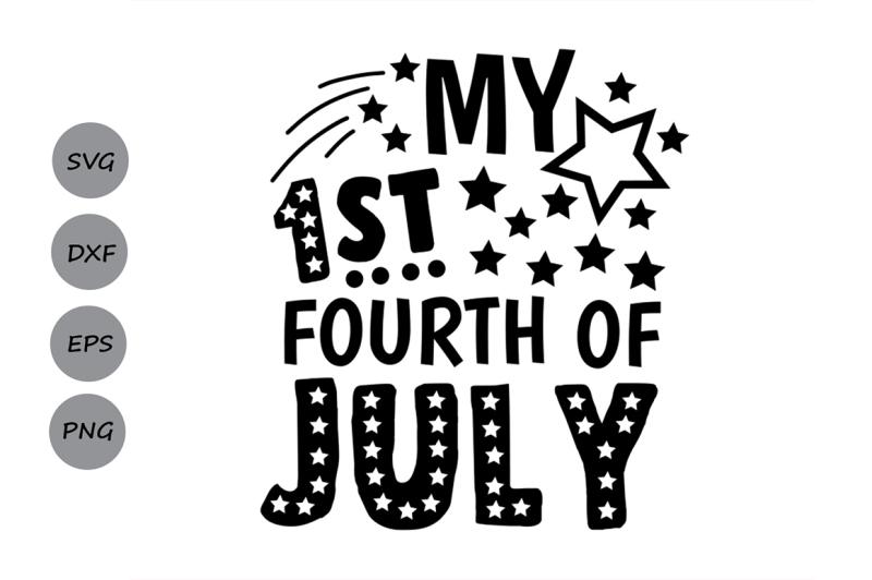 my-1st-fourth-of-july-svg-4th-of-july-svg-patriotic-svg-america-svg
