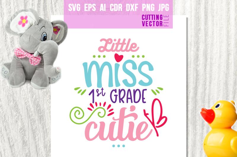 little-miss-1st-grade-cutie-svg-eps-ai-dxf-png-jpg
