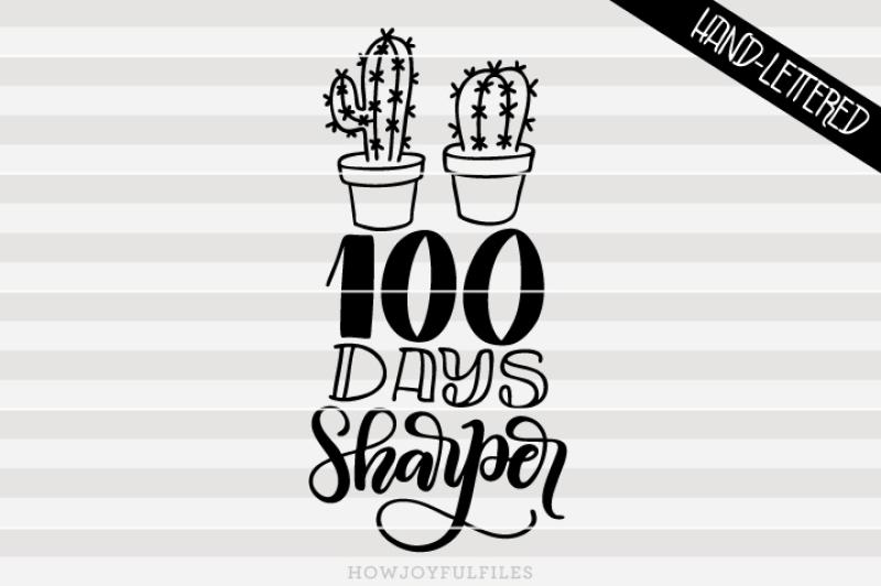100-days-sharper-school-hand-drawn-lettered-cut-file
