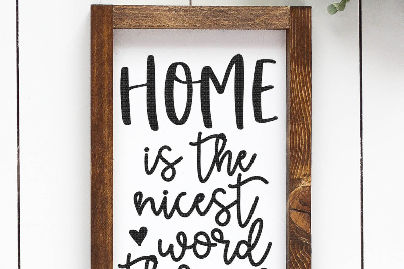 home-is-the-nicest-word-there-is-cut-file
