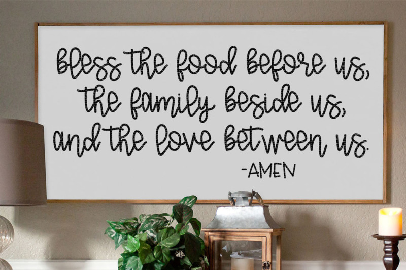 bless-the-food-before-us-the-family-beside-us-and-the-love-between-us
