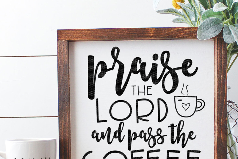 praise-the-lord-and-pass-the-coffee-cut-file