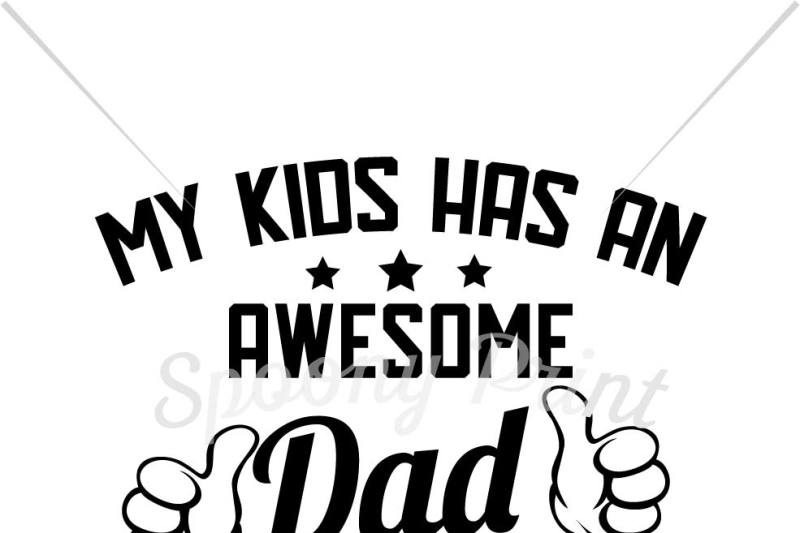 my-kids-has-an-awesome-dad