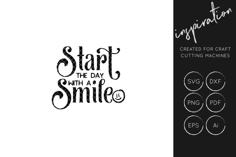 start-the-day-with-a-smile-svg-cut-file-inspirational-quote-svg-cuts