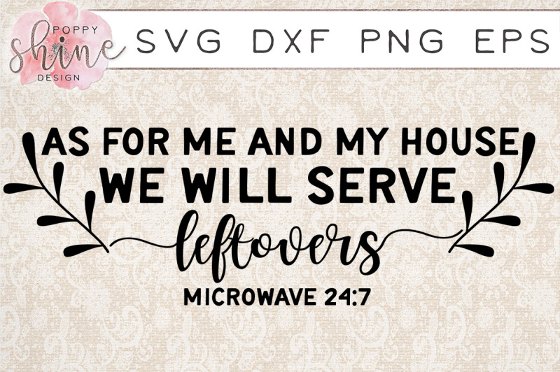 we-will-serve-leftovers-svg-png-eps-dxf-cutting-files