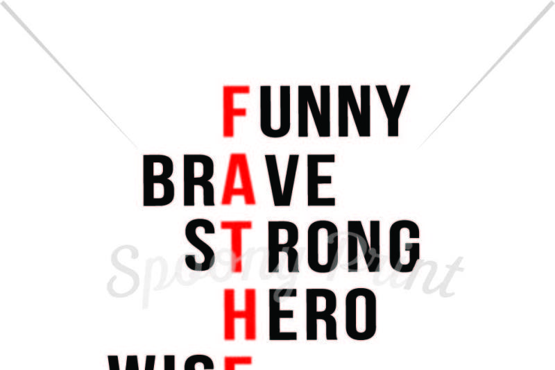 father-funny-brave-strong-hero-wise