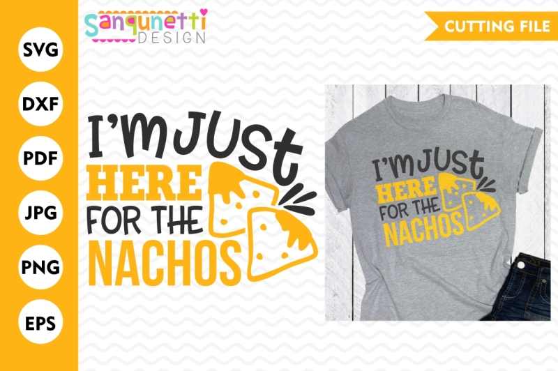 just-here-for-the-nachos-snacks-svg-sports-svg