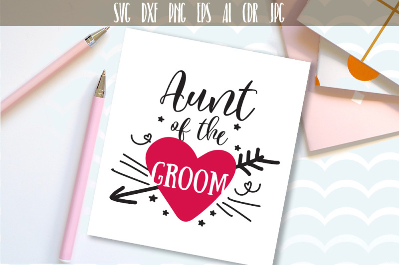 aunt-of-the-groom-svg-family-svg-cut-file-cutting-file-wedding-party