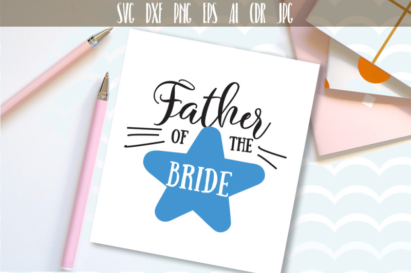father-of-the-bride-svg-file-bridal-party-design-for-brides-family