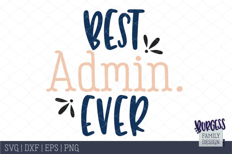 best-admin-ever-cut-file