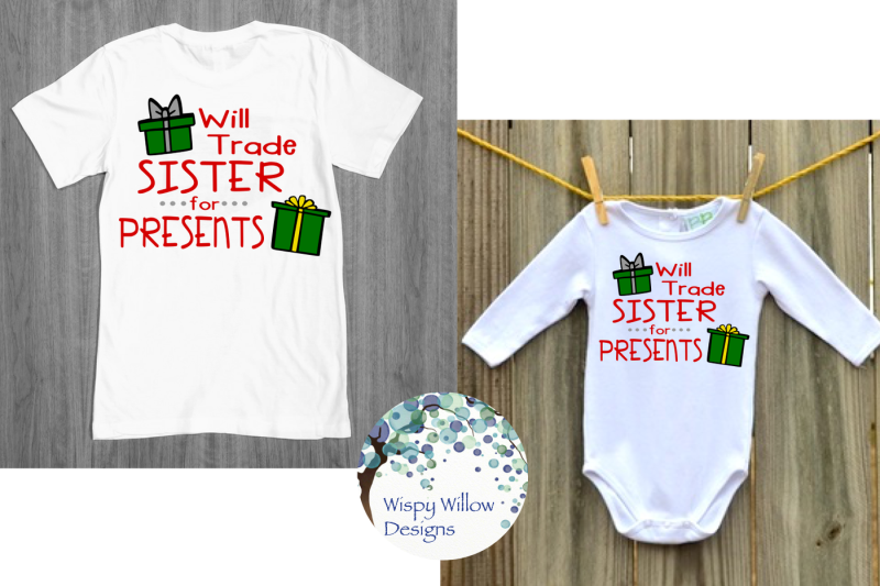 will-trade-sister-for-presents-christmas-svg-dxf-eps-png-jpg-pdf