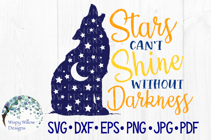 stars-can-t-shine-without-darkness-svg-dxf-eps-png-jpg-pdf