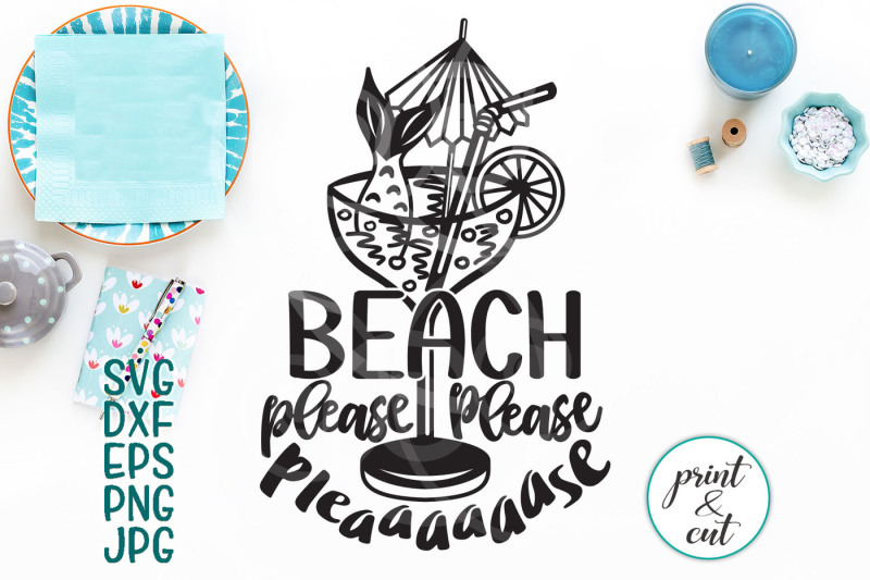 beach-please-svg-file-funny-beach-cutting-file-beach-words-svgs-dxf