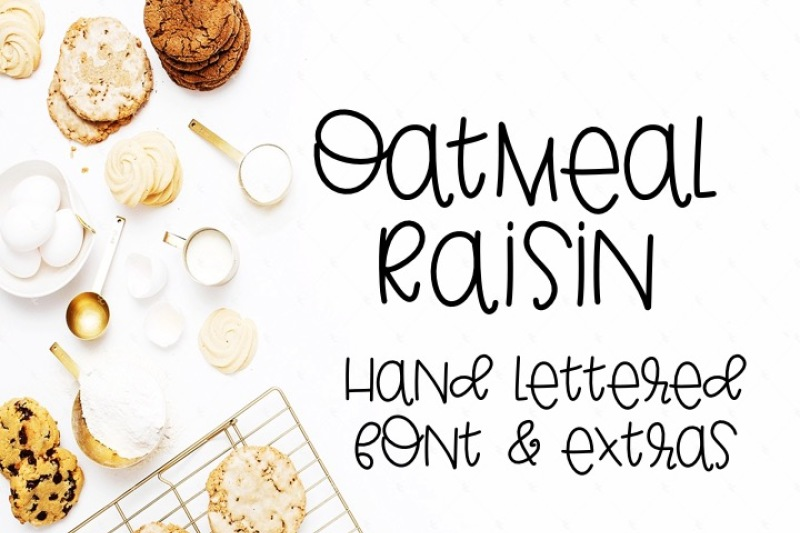 oatmeal-raisin-hand-lettered-font-with-extras
