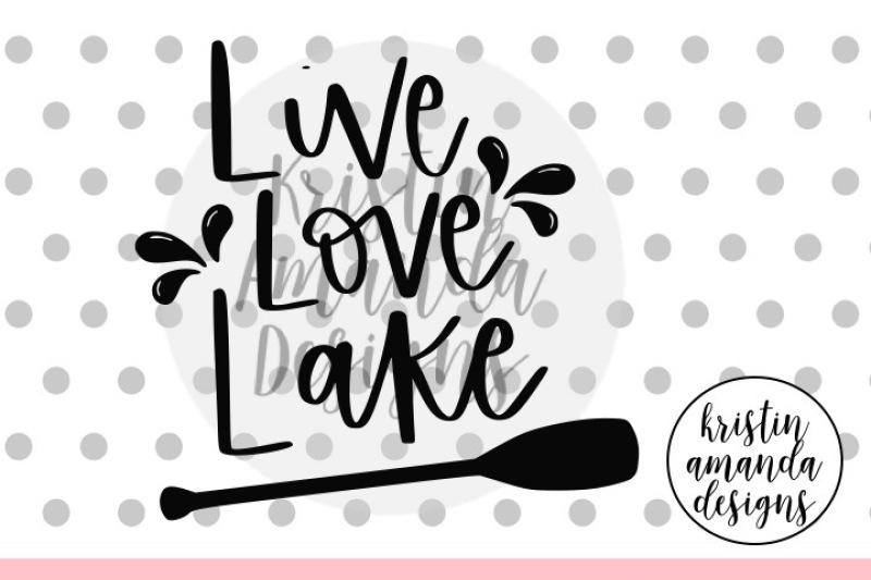 live-love-lake-summer-svg-dxf-eps-png-cut-file-cricut-silhouette