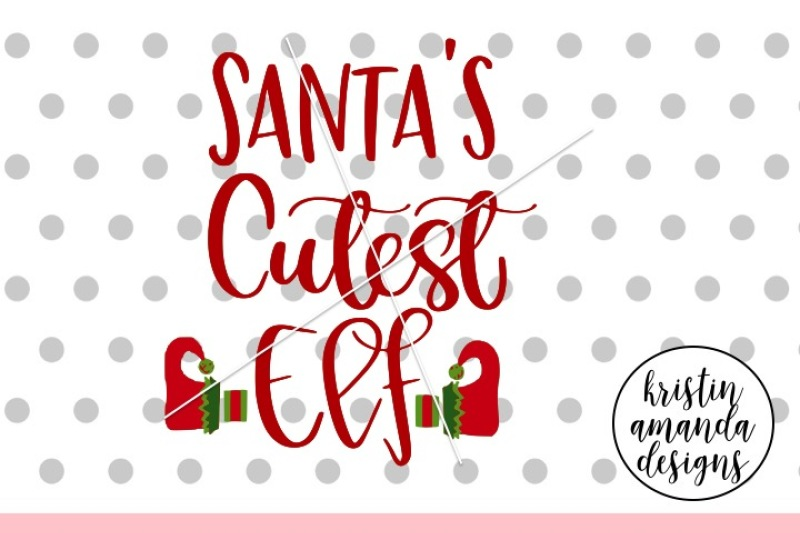 santa-s-cutest-elf-christmas-svg-dxf-eps-png-cut-file-cricut-silho