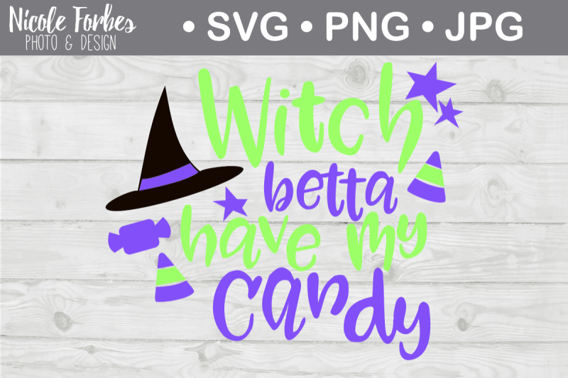 witch-better-have-my-candy-svg-cut-file