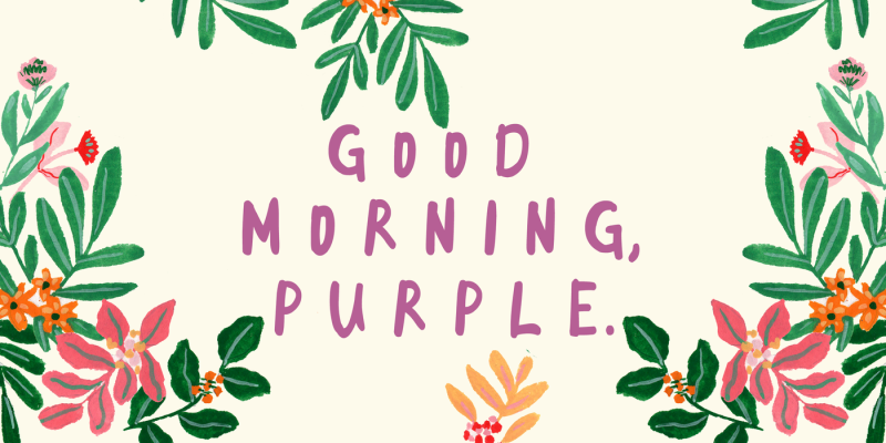 good-morning-purple