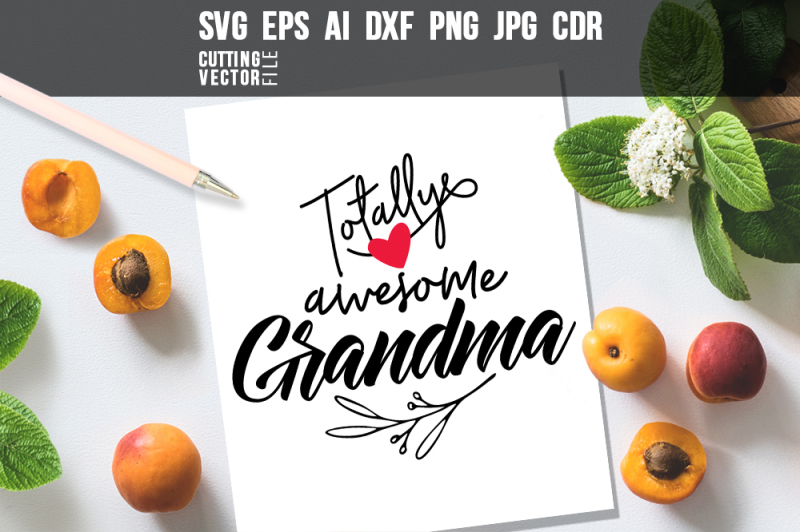 totally-awesome-grandma-svg-eps-ai-cdr-dxf-png-jpg
