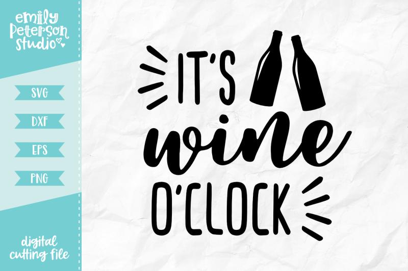 it-039-s-wine-o-039-clock-svg-dxf