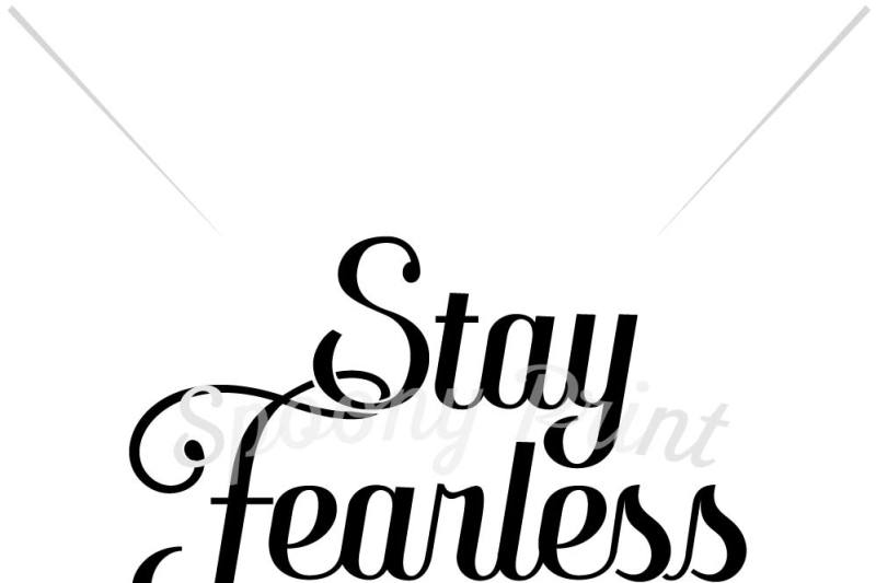stay-fearless