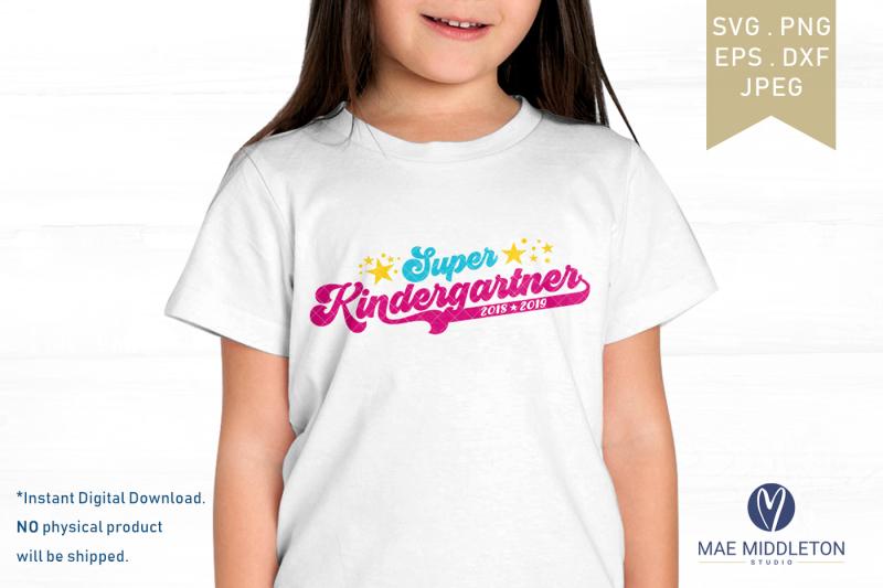 super-kindergartner-2-design-options-years-included