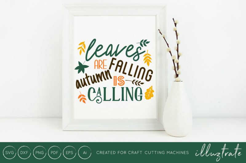 leaves-are-falling-autumn-is-calling-svg-cut-file