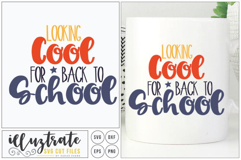 looking-cool-for-back-to-school-svg-cut-file