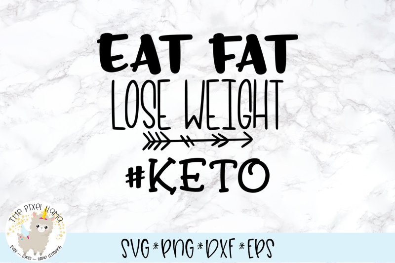 eat-fat-lose-weight-keto-svg-cut-file