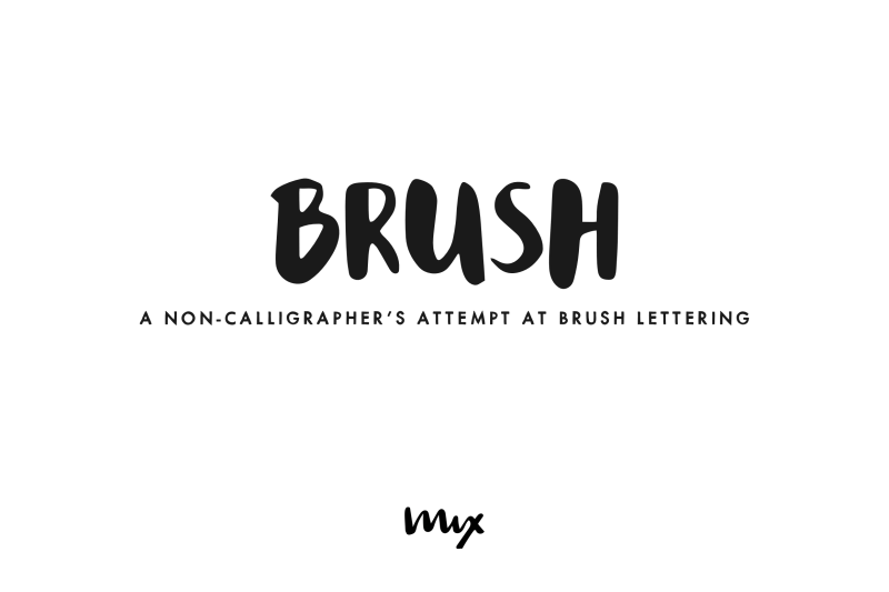 brush-an-attempt-at-brush-lettering