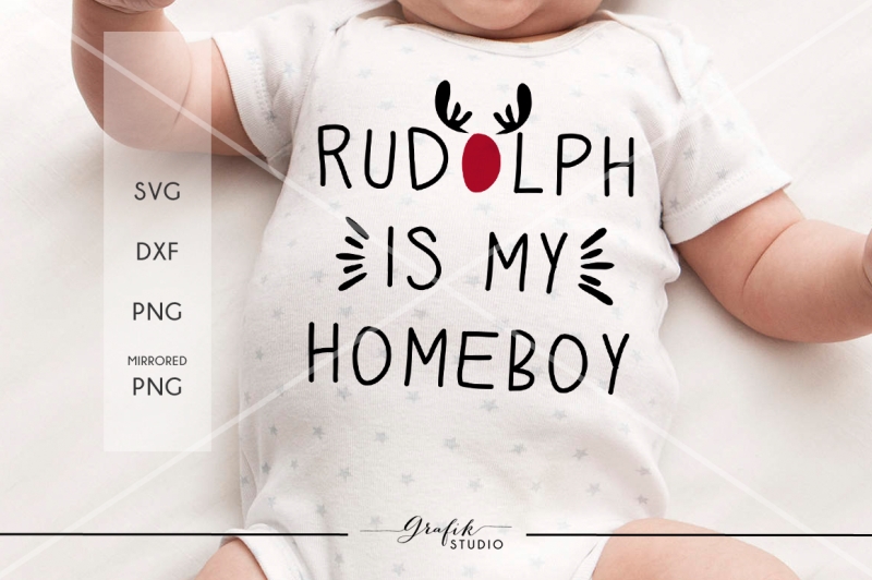 rudolph-is-my-homeboy-christmas-svg-file-dxf-file-png-file