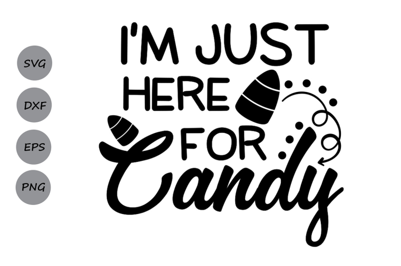 halloween-svg-i-039-m-just-here-for-candy-svg-trick-or-treat-svg