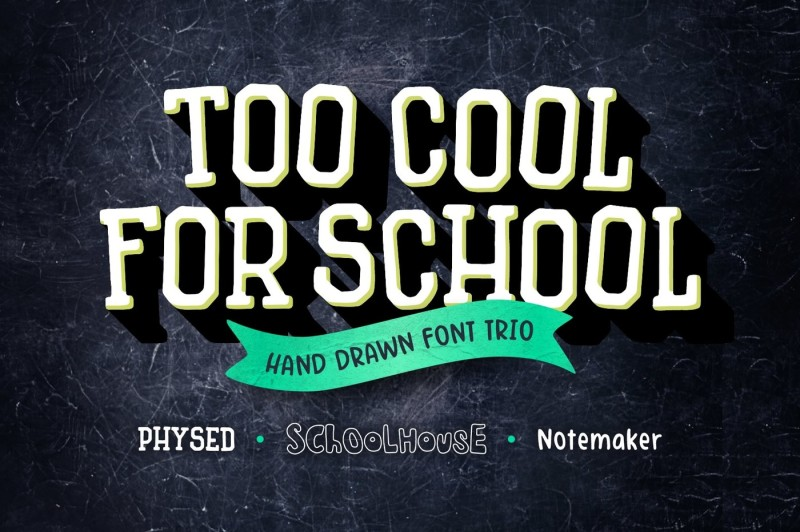 too-cool-for-school-font-trio