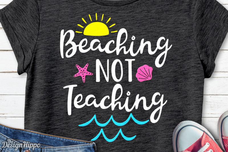 beaching-not-teaching-svg-vacation-summer-beach-svg-png-cut-file