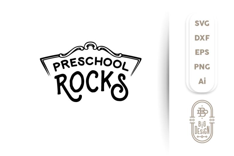 Svg Cut File Preschool Rocks School Svg By Big Design